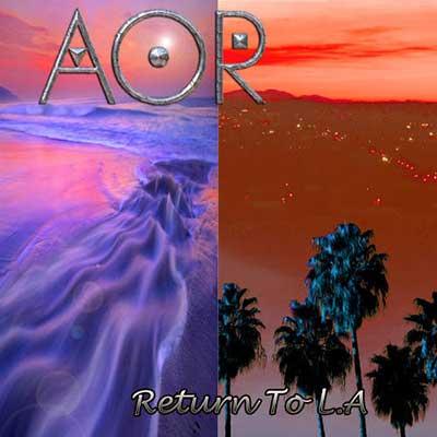 AOR Return to L.A.