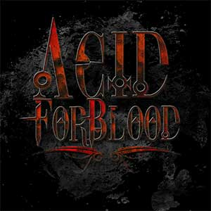 Acid For Blood - Out For Blood [TBA]